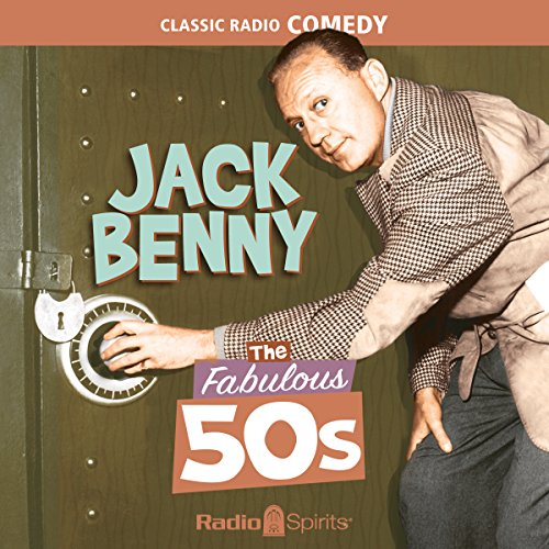 Jack Benny: The Fabulous 50s audiobook cover art