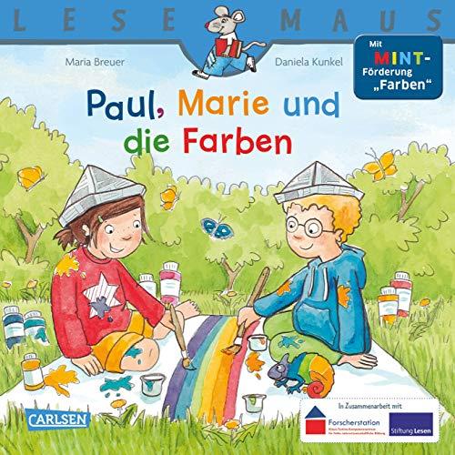 """LESEMAUS 181: Paul, Marie und die Farben: Mit MINT-Förderung """"Farben"""" (181)"""