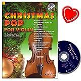 Christmas Pop for Violin: 18 Christmas-Hits für 1-2 Violine mit CD und bunter herzförmiger Notenklammer - für Abwechslung im Unterricht oder unterm Weihnachtsbaum