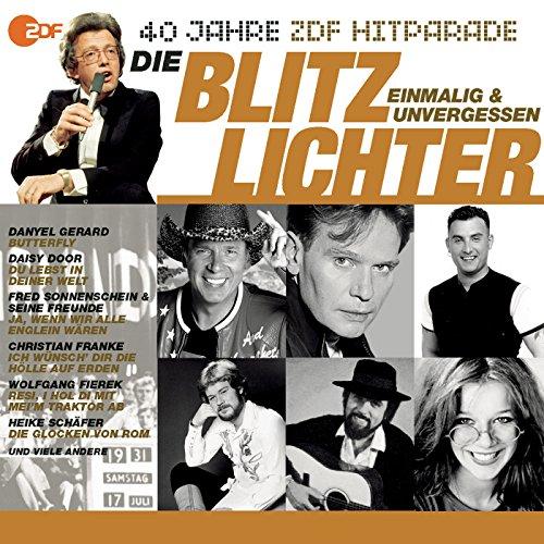 Die Blitzlichter - Das beste aus 40 Jahren Hitparade