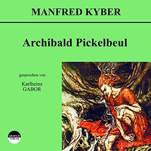 Archibald Pickelbeul Titelbild