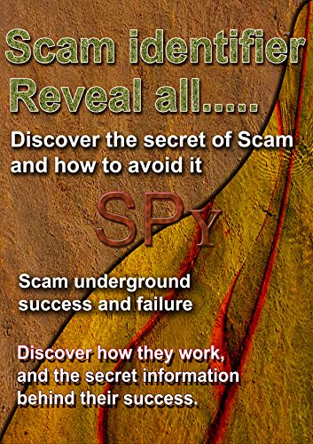Scam Identifier, Reveal the secret of scamming, Online communication and navigation security course (English Edition)