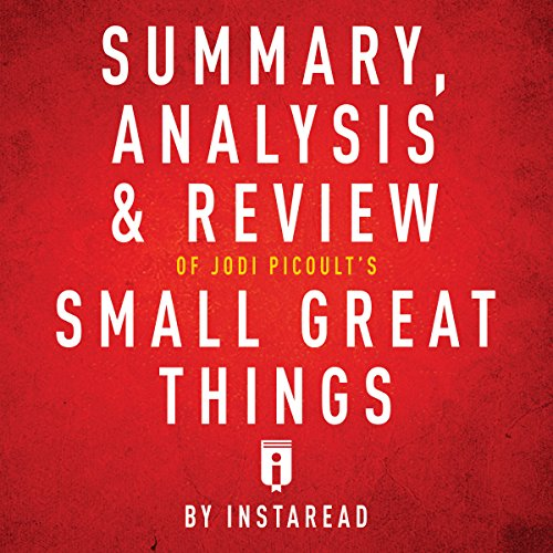 Summary, Analysis & Review of Jodi Picoult's Small Great Things by Instaread audiobook cover art