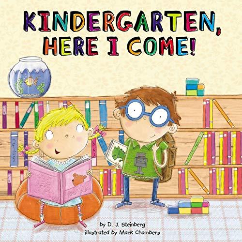 Kindergarten, Here I Come! Audiobook By D.J. Steinberg cover art