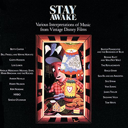 Stay Awake (Various Interpretations Of Music From Vintage Disney Films)