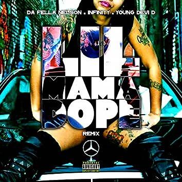 Lil Mama Dope  (Remix)