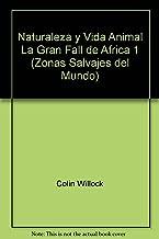 Naturaleza y Vida Animal La Gran Fall de Africa 1 (Zonas Salvajes del Mundo)