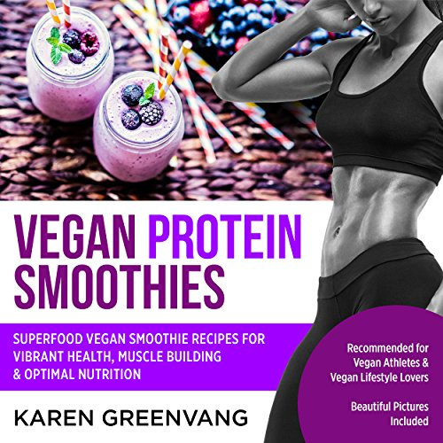 Vegan Protein Smoothies audiobook cover art
