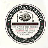 Gentleman s Relish: And Other Culinary Oddities (Gourmet s Guide)