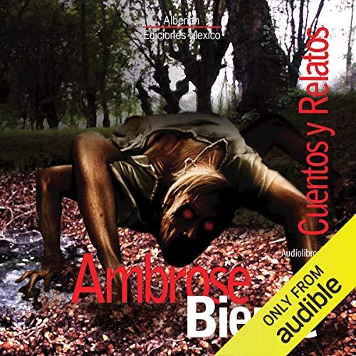 『Cuentos y Relatos de Ambose Bierce [Stories and Tales of Ambose Bierce]』のカバーアート