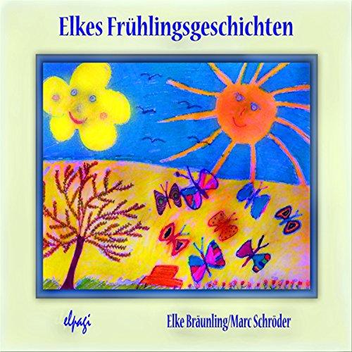Elkes Frühlingsgeschichten Titelbild