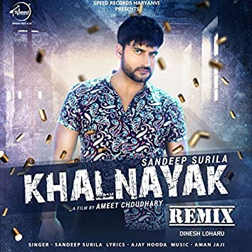 Khalnayak (Remix Version)