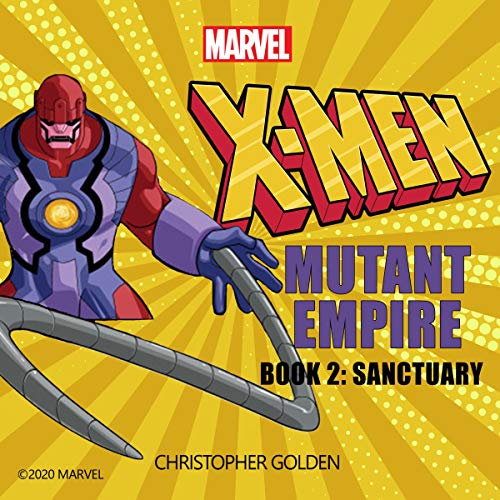 X-Men: Mutant Empire, Book Two: Sanctuary audiobook cover art