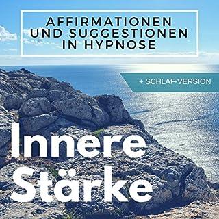 Innere Stärke mit Affirmations-Hypnose     Komplette Hypnose + extra Schlaf-Version              Autor:                                                                                                                                 Ralf Lederer                               Sprecher:                                                                                                                                 Ralf Lederer                      Spieldauer: 1 Std. und 23 Min.     16 Bewertungen     Gesamt 4,2