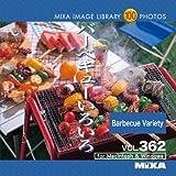 MIXA IMAGE LIBRARY Vol.362 バーベキューいろいろ