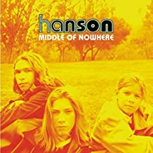Middle Of Nowhere by Hanson (1997-05-05)