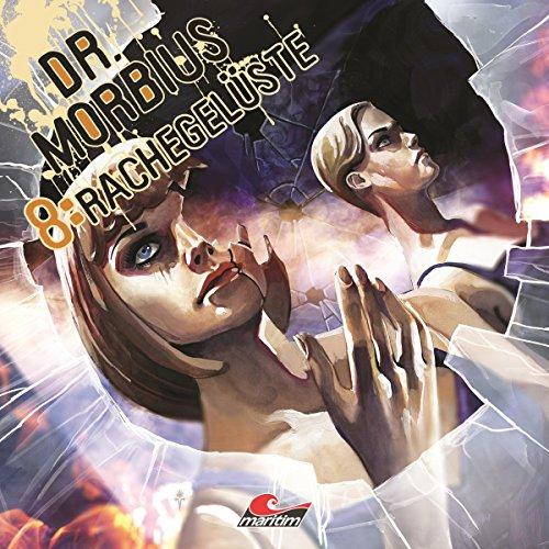 Rachegelüste (Dr. Morbius 8) audiobook cover art