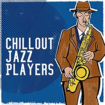 Chillout Jazz Players