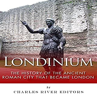 Londinium: The History of the Ancient Roman City That Became London audiobook cover art