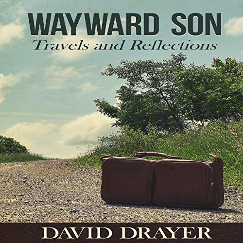 Wayward Son: Travels and Reflections cover art