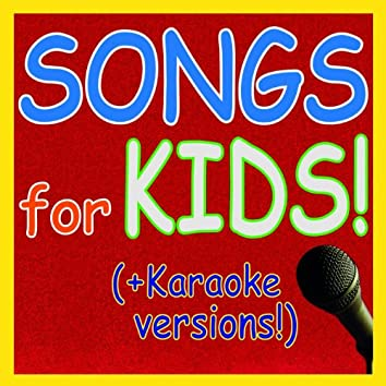 Songs for Kids!