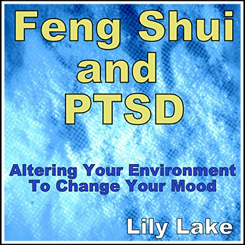 Feng Shui and PTSD audiobook cover art