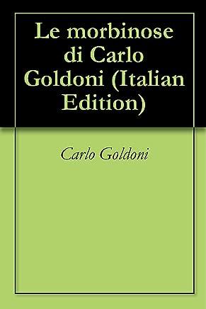 Le morbinose di Carlo Goldoni