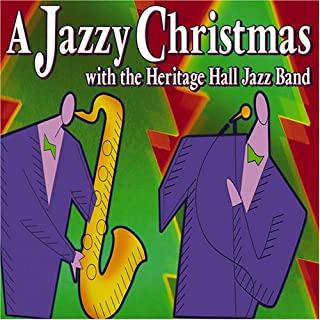 A Jazzy Christmas with the Heritage Hall Jazz Band Dixieland Jazz