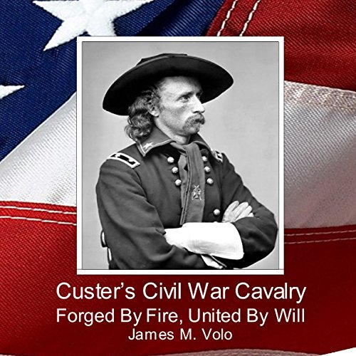Custer's Civil War Cavalry audiobook cover art