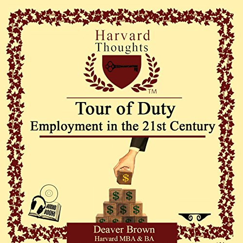 Tour of Duty: Employment in the 21st Century audiobook cover art