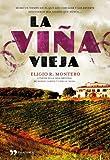 La viña vieja (Novela (temas Hoy))