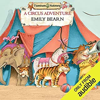 Tumtum and Nutmeg     A Circus Adventure              By:                                                                                                                                 Emily Bearn                               Narrated by:                                                                                                                                 Bill Wallis                      Length: 2 hrs and 37 mins     20 ratings     Overall 4.8