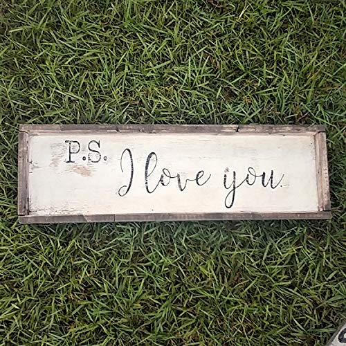 Rustic 55% OFF and distressed Classic PS I Love trimmed sign farmhouse wood You