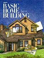 Ortho's Basic Home Building: An Illustrated Guide