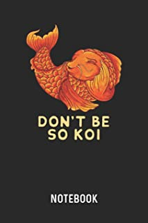 Don't Be So Koi Notebook: Blank & Dotted Coy Carp Pun Journal (6