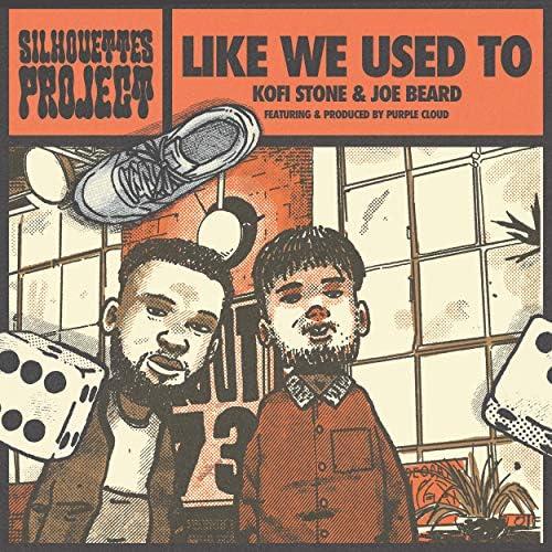 The Silhouettes Project, Kofi Stone & Joe Beard feat. Purple Cloud