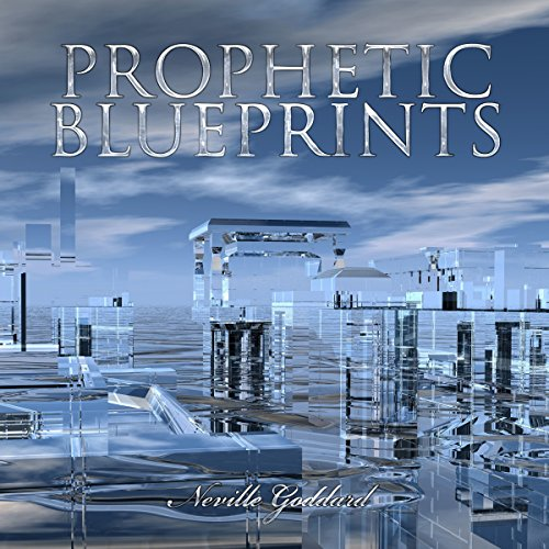 Prophetic Blueprints - Neville Goddard Lectures audiobook cover art