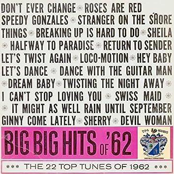 Big Big Hits of '62