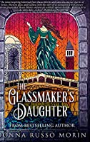 The Glassmaker's Daughter: Large Print Hardcover Edition