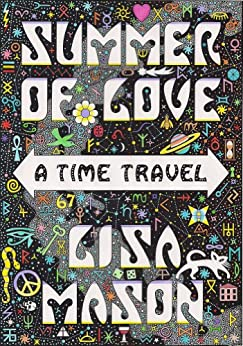 Summer of Love: A Time Travel by [Lisa Mason]