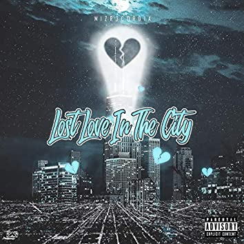 Lost Love In The City