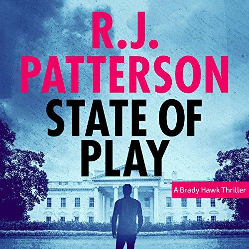 State of Play: A Brady Hawk Novel, Book 7