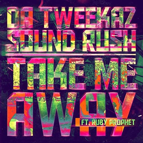 Da Tweekaz & Sound Rush feat. Ruby Prophet