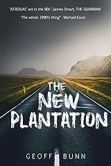 The New Plantation Broché