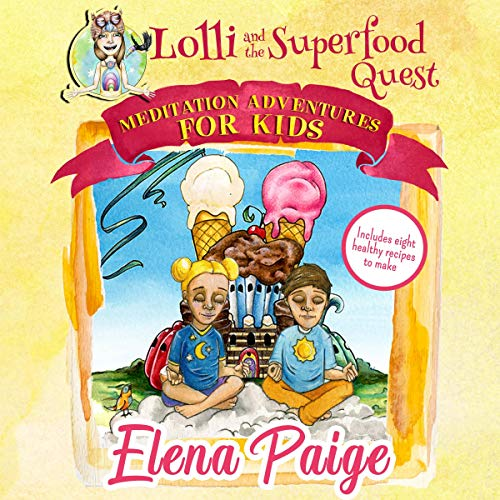 Couverture de Lolli and the Superfood Quest