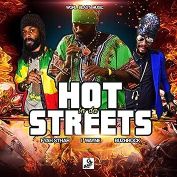 Hot in da Streets