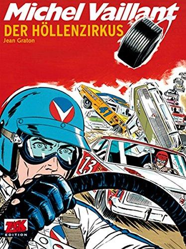 Michel Vaillant Band 15: Der Höllenzirkus