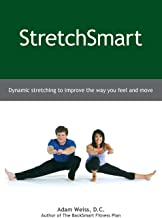 StretchSmart: Dynamic stretching to improve the way you feel and move