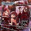 THE IDOLM@STER CINDERELLA GIRLS STARLIGHT MASTER 06 Love∞Destiny