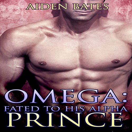 Omega: Fated to His Alpha Prince audiobook cover art